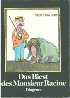 UNGERER, TOMI - Das Biest des Monsieur Racine (mini) [antikvár]