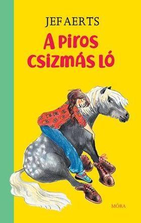 Jef Aerts - A piros csizmás ló