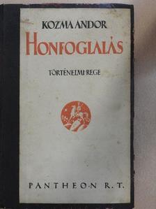 Kozma Andor - Honfoglalás [antikvár]
