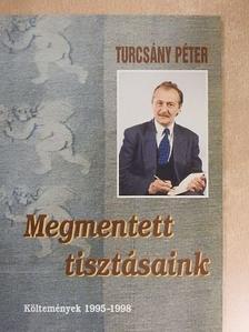 Turcsány Péter - Megmentett tisztásaink [antikvár]