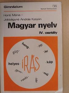 Honti Mária - Magyar nyelv IV. [antikvár]