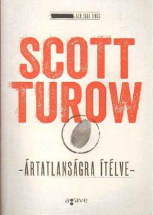 Scott Turow - Ártatlanságra ítélve [antikvár]