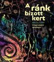 Péczely Dóra (szerk.) - A ránk bízott kert. Ökoköltészet - Világirodalmi antológia
