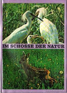 Michailow, Dimiter (szerk.) - Im Schosse der Natur [antikvár]