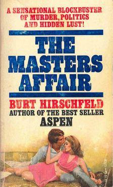 HIRSCHFELD BURT - The Masters Affair [antikvár]