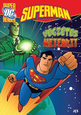 Ismeretlen - Superman - Végzetes meteorit