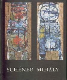 Mezei Ottó - Schéner Mihály művészete a hatvanas években [antikvár]