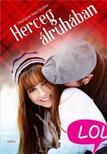 Stephanie Kate Strohm - Herceg álruhában - LOL-könyvek