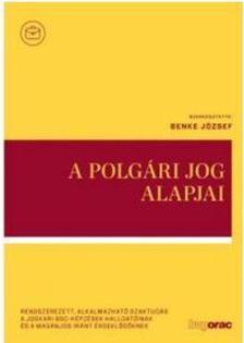 Benke J.-Bércesi Z.-Fabó T. - A polgári jog alapjai