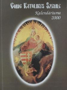 Bazilia nővér - Görög Katolikus Szemle Kalendáriuma 2000 [antikvár]