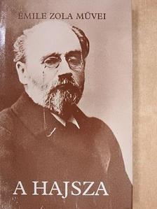 Émile Zola - A hajsza [antikvár]