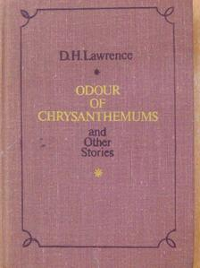 D. H. Lawrence - Odour of Chrysanthemums and Other Stories [antikvár]