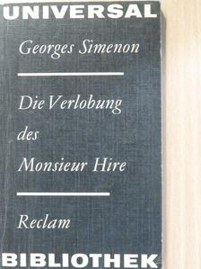 Georges Simenon - Die Verlobung des Monsieur Hire [antikvár]