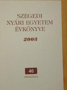 Havas Péter - Szegedi Nyári Egyetem Évkönyve 2003 [antikvár]