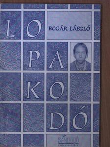 Bogár László - Lopakodó [antikvár]