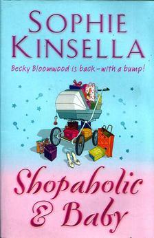 Sophie Kinsella - Shopaholic & Baby [antikvár]