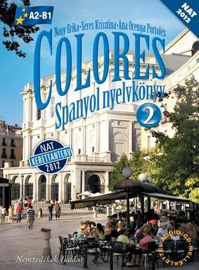 56497/NAT - Colores 2. SPANYOL NYELVKÖNYV - letölthető hanganyaggal - NAT