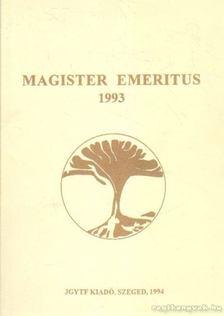 Vass László - Magister Emeritus 1993 [antikvár]