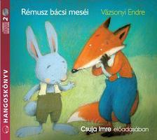 Vázsonyi Endre - Rémusz bácsi meséi - hangoskönyv