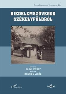 Gagyi József-Dyekiss Virág - Hiedelemszövegek Székelyföldről
