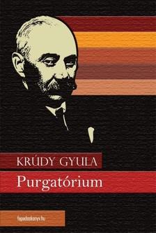 KRÚDY GYULA - Purgatórium [eKönyv: epub, mobi]
