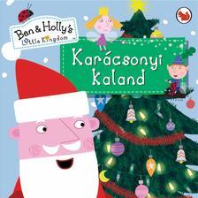 Karácsonyi kaland (Ben és Holly apró királysága)