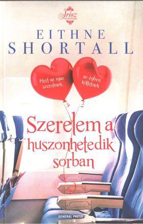 Eithne Shortall - Szerelem a huszonhetedik sorban [antikvár]
