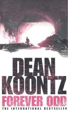 Dean R. Koontz - Forever Odd [antikvár]