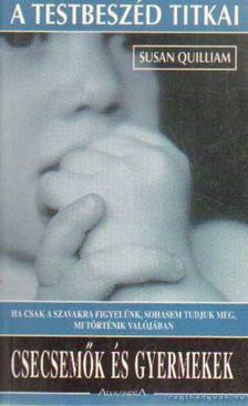 Susan Quilliam - Csecsemők és gyermekek [antikvár]