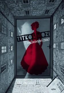 Pacskovszky Zsolt - Titkos mozi [eKönyv: epub, mobi]