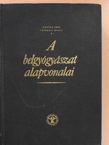 Magyar Imre - A belgyógyászat alapvonalai I. (töredék) [antikvár]