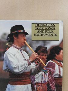 János Manga - Hungarian Folk Songs and Folk Instruments [antikvár]