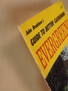 John Bradshaw - All About Evergreens [antikvár]