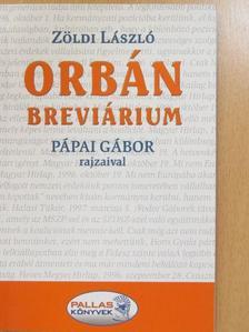 Zöldi László - Orbán-breviárium (dedikált példány) [antikvár]