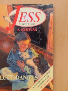Lucy Daniels - A kihívás [antikvár]