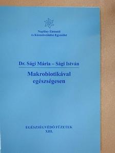 Dr. Sági Mária - Makrobiotikával egészségesen [antikvár]