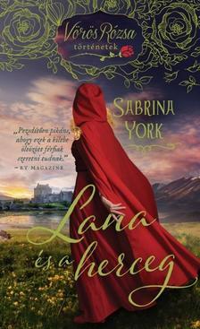 SABRINA YORK - Lana és a herceg - Vörös Rózsa történetek