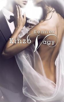 J. Kenner - Kínzó vágy [eKönyv: epub, mobi]