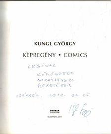 Készman József - Kungl György: Képregény (dedikált) [antikvár]