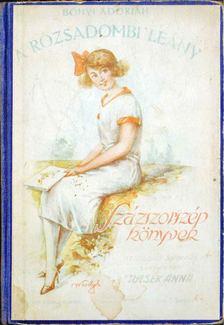 Bónyi Adorján - A rózsadombi lány [antikvár]