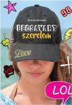 Miranda Keneally - Becsavart szerelem - LOL-könyvek