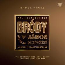 Bródy János - Bródy János - Volt egyszer egy Bródy János koncert (CD)