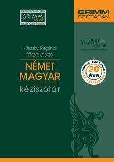 Hessky Regina - Német-magyar kéziszótár