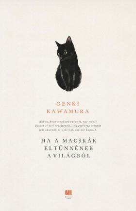 Genki Kawamura - Ha a macskák eltűnnének a világból [eKönyv: epub, mobi]