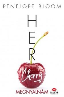 Penelope Bloom - Her Cherry - Megnyalnám [eKönyv: epub, mobi]