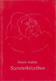 Simon András - Szeretetközelben [antikvár]