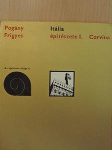 Pogány Frigyes - Itália építészete I. [antikvár]