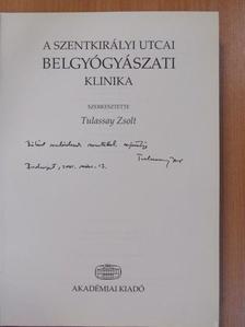 Antalóczy Zoltán - A Szentkirályi utcai Belgyógyászati Klinika (dedikált példány) [antikvár]
