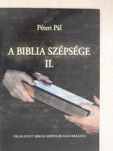 Péteri Pál - A Biblia szépsége II. [antikvár]