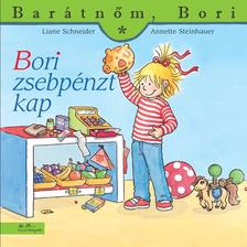 Liane Schneider - Annette Steinhauer - Bori zsebpénzt kap - Barátnőm, Bori